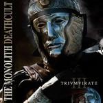 The Monolith Deathcult, Trivmvirate