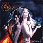 Godyva, In Good And Evil