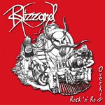 Blizzard, Rock 'n' Roll Overkill