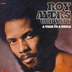 Roy Ayers Ubiquity, A Tear to a Smile