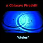 A Chinese Firedrill, Circles