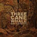 Three Cane Whale, Holts and Hovers