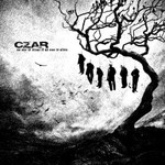 Czar, No One Is Alone If No One Is Alive