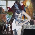 Hozier, Take Me To Church