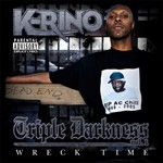 K-Rino, Triple Darkness Vol. 1: Wreck Time