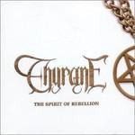 Thyrane, The Spirit of Rebellion