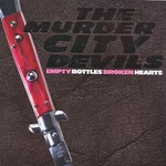 The Murder City Devils, Empty Bottles, Broken Hearts