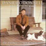Daniel O'Donnell, Welcome To My World