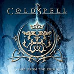 Coldspell, Out From The Cold