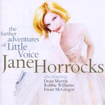 Jane Horrocks, The Further Adventures of Little Voice