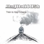 Mad Manoush, Train To New Orleans