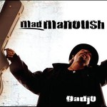 Mad Manoush, Gadjo