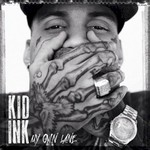 Kid Ink, My Own Lane