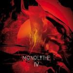 Monolithe, Monolithe IV