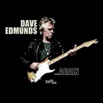 Dave Edmunds, ...Again