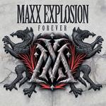 Maxx Explosion, Forever