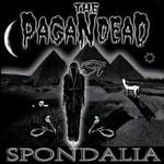 The Pagan Dead, Spondalia