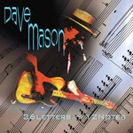 Dave Mason, 26 Letters 12 Notes