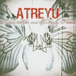 Atreyu, Suicide Notes and Butterfly Kisses