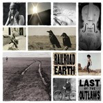 Railroad Earth, The Last of the Outlaws mp3