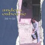 Anders Osborne, Break The Chain
