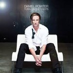 Daniel Powter, Turn On The Lights