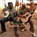 Habib Koite & Eric Bibb, Brothers in Bamako