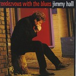 Jimmy Hall, Rendezvous with the Blues