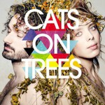 Cats on Trees, Cats on Trees