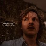 Doug Paisley, Strong Feelings
