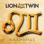 Lion Twin, Nashville
