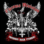 Chrome Division, Infernal Rock Eternal