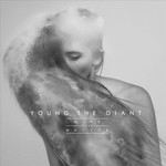 Young The Giant, Mind Over Matter