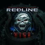 Redline, Vice
