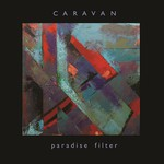 Caravan, Paradise Filter