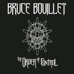 Bruce Bouillet, The Order of Control
