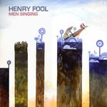 Henry Fool, Men Singing