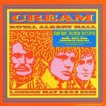 Cream, Royal Albert Hall: London May 2-3-5-6 2005