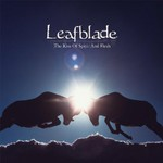 Leafblade, The Kiss Of Spirit And Flesh