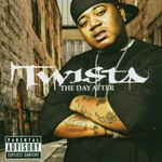 Twista, The Day After