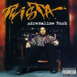 Twista, Adrenaline Rush