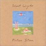 Robert Wyatt, Flotsam Jetsam