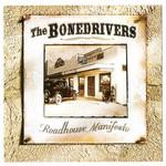 The Bonedrivers, Roadhouse Manifesto
