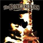 The Bonedrivers, Greasefire!!