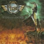 Ten, Stormwarning
