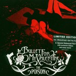 Bullet for My Valentine, The Poison