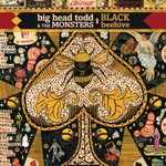 Big Head Todd and The Monsters, Black Beehive