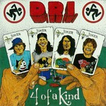 D.R.I., 4 Of A Kind