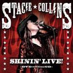 Stacie Collins, Shinin' Live!