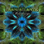 Transatlantic, Kaleidoscope